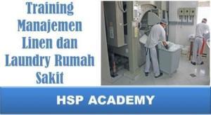 Training Manajemen Linen dan Laundry Rumah Sakit