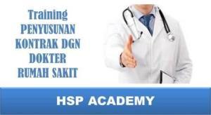Training Penyusunan Kontrak Dengan Dokter Rumah Sakit
