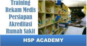 Training Rekam Medis Persiapan Akreditasi Rumah Sakit